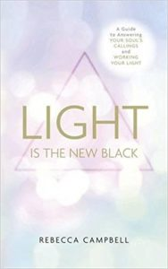 light is the new black book cover rebbecca Campbell